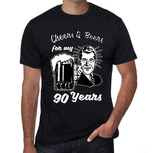 Cheers And Beers For My 90 Years Mens T-Shirt Black 90Th Birthday Gift 00415 - Black / Xs - Casual