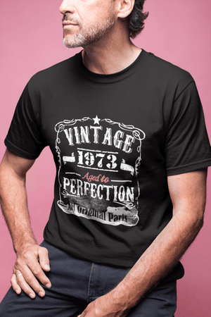 1973 Vintage Aged to Perfection <span>Men's</span> T-shirt <span>Black</span> <span>Birthday</span> <span>Gift</span> 00490