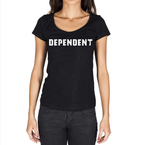 Dependent Womens Short Sleeve Round Neck T-Shirt - Casual