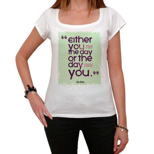 Either You Run White Womens T-Shirt 100% Cotton 00168