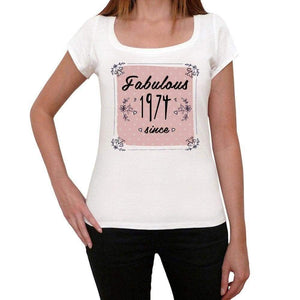 'Fabulous Since 1974 <span>Women's</span> T-shirt White Birthday Gift 00433 - ULTRABASIC