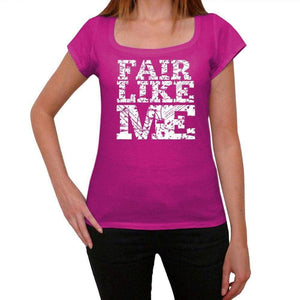 Fair Like Me Pink Womens Short Sleeve Round Neck T-Shirt 00053 - Pink / Xs - Casual