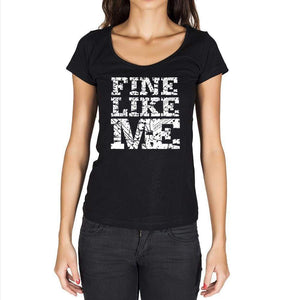 Fine Like Me Black Womens Short Sleeve Round Neck T-Shirt 00054 - Black / Xs - Casual