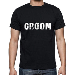 Groom Mens Short Sleeve Round Neck T-Shirt 5 Letters Black Word 00006 - Casual