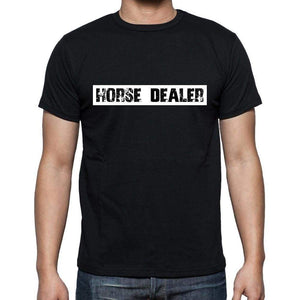 Horse Dealer T Shirt Mens T-Shirt Occupation S Size Black Cotton - T-Shirt