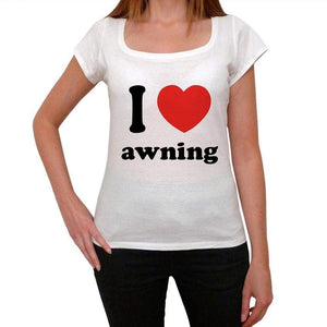 I Love Awning Womens Short Sleeve Round Neck T-Shirt 00037 - Casual