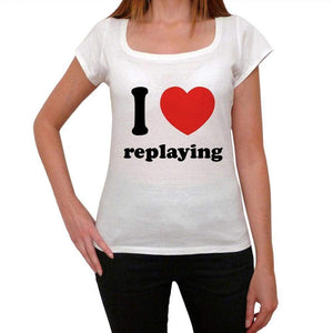 I Love Replaying Womens Short Sleeve Round Neck T-Shirt 00037 - Casual