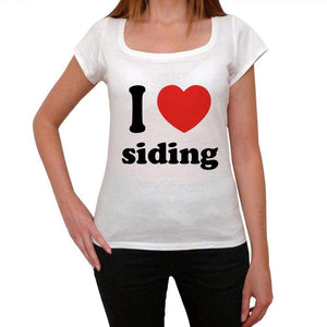 I Love Siding Womens Short Sleeve Round Neck T-Shirt 00037 - Casual