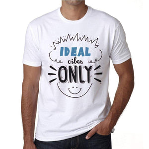 Ideal Vibes Only White Mens Short Sleeve Round Neck T-Shirt Gift T-Shirt 00296 - White / S - Casual