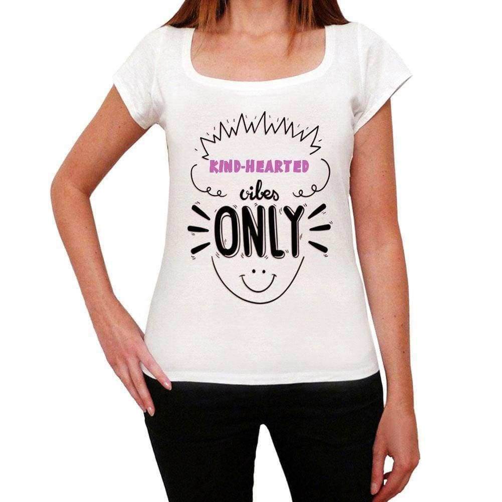 Kind-Hearted Vibes Only White Womens Short Sleeve Round Neck T-Shirt Gift T-Shirt 00298 - White / Xs - Casual