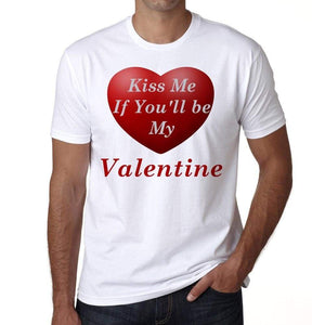 Kiss Me My Valentine Mens Tee White 100% Cotton 00156