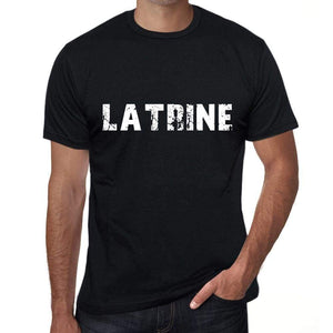 Latrine Mens T Shirt Black Birthday Gift 00555 - Black / Xs - Casual