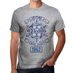 Letting Dreams Sail Since 1962 Mens T-Shirt Grey Birthday Gift 00403 - Grey / S - Casual