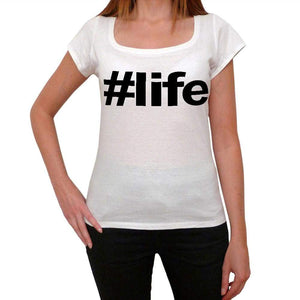Life Hashtag Womens Short Sleeve Scoop Neck Tee 00075