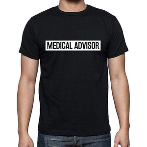 Medical Advisor T Shirt Mens T-Shirt Occupation S Size Black Cotton - T-Shirt