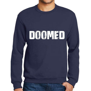 Mens Printed Graphic Sweatshirt Popular Words Doomed French Navy - French Navy / Small / Cotton - Sweatshirts