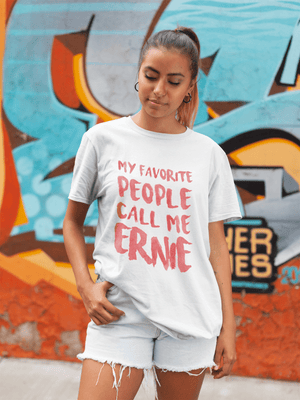 • My favorite people call me Ernie , <span>White</span>, <span>Women's</span> <span><span>Short Sleeve</span></span> <span>Round Neck</span> T-shirt, gift t-shirt 00364