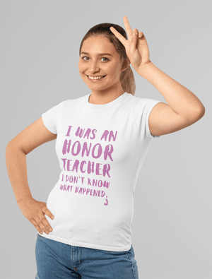 TEACHER, What Happened, <span>White</span>, <span>Women's</span> <span><span>Short Sleeve</span></span> <span>Scoop Neck</span> T-shirt 00315