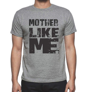 Mother Like Me Grey Mens Short Sleeve Round Neck T-Shirt - Grey / S - Casual