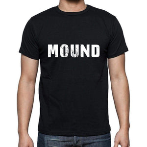 Mound Mens Short Sleeve Round Neck T-Shirt 5 Letters Black Word 00006 - Casual