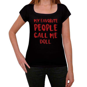 My Favorite People Call Me Doll Black Womens Short Sleeve Round Neck T-Shirt Gift T-Shirt 00371 - Black / Xs - Casual