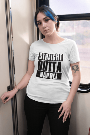 Straight Outta Napoli Women'S <span><span>Short Sleeve</span></span> <span>Round Neck</span> T-Shirt, 100% Cotton, Available In SizeS XS, S, M, L, Xl. 00026