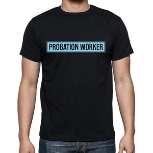 Probation Worker T Shirt Mens T-Shirt Occupation S Size Black Cotton - T-Shirt