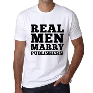Real Men Marry Publishers Mens Short Sleeve Round Neck T-Shirt - White / S - Casual