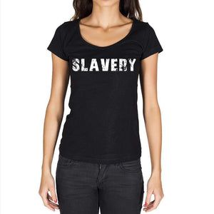 Slavery Womens Short Sleeve Round Neck T-Shirt - Casual
