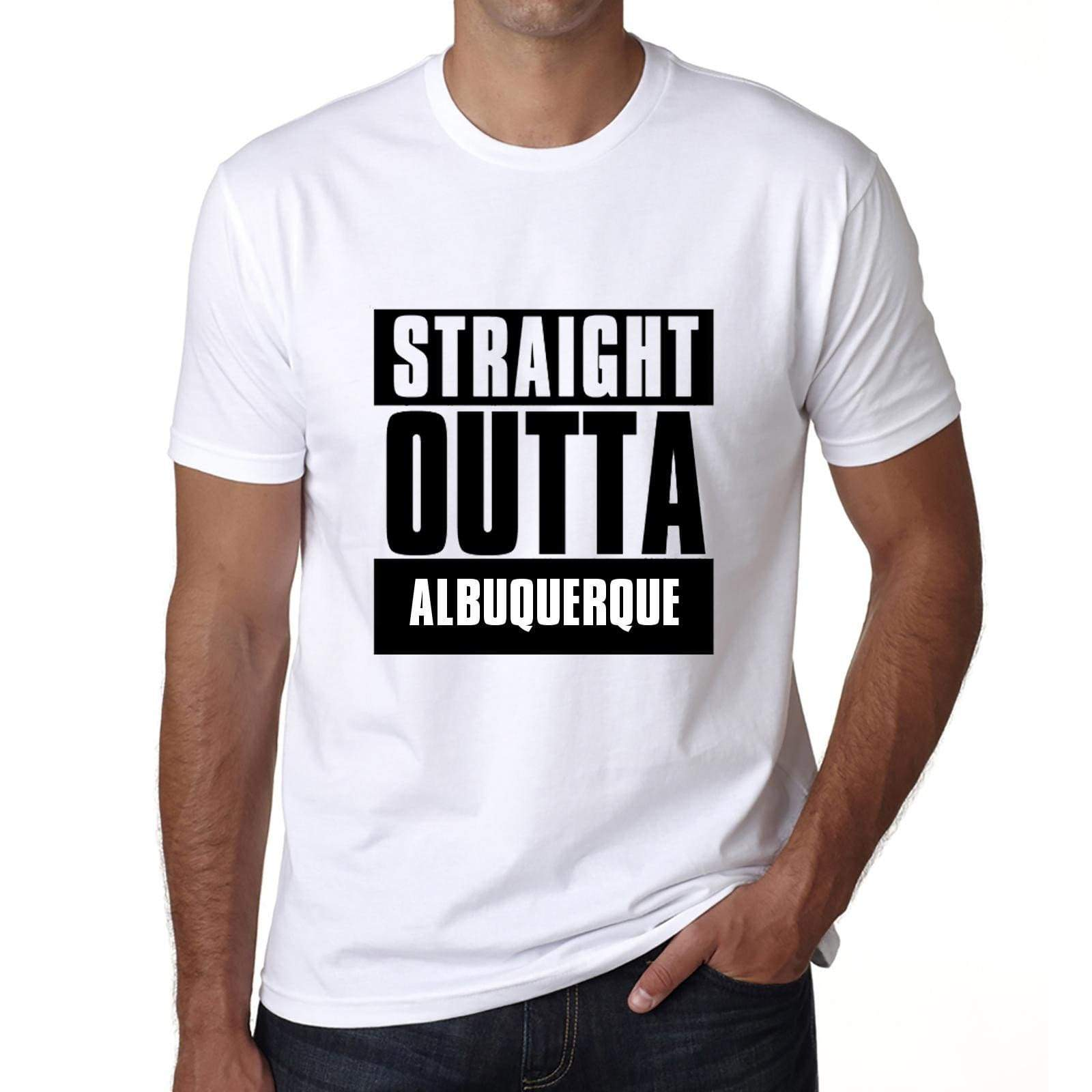 Straight Outta Albuquerque Mens Short Sleeve Round Neck T-Shirt 00027 - White / S - Casual