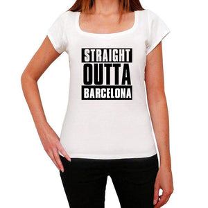 Straight Outta Barcelona Womens Short Sleeve Round Neck T-Shirt 00026 - White / Xs - Casual