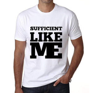 Sufficient Like Me White Mens Short Sleeve Round Neck T-Shirt 00051 - White / S - Casual