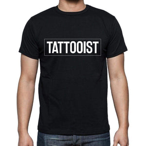 Tattooist T Shirt Mens T-Shirt Occupation S Size Black Cotton - T-Shirt