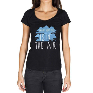 Thanksgiving In The Air Black Womens Short Sleeve Round Neck T-Shirt Gift T-Shirt 00303 - Black / Xs - Casual