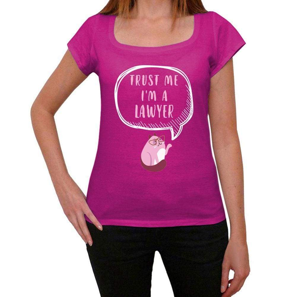 Trust Me Im A Lawyer Womens T Shirt Pink Birthday Gift 00544 - Pink / Xs - Casual