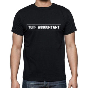 Turf Accountant T Shirt Mens T-Shirt Occupation S Size Black Cotton - T-Shirt