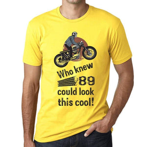 Who Knew 89 Could Look This Cool Mens T-Shirt Yellow Birthday Gift 00473 - Yellow / Xs - Casual