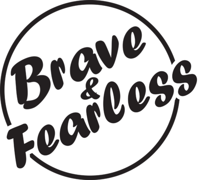 Introducing Brave and Fearless