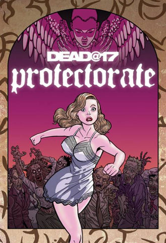DEAD AT 17 PROTECTORATE #1