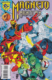 MAGNETO AND THE MAGNETIC MEN #1