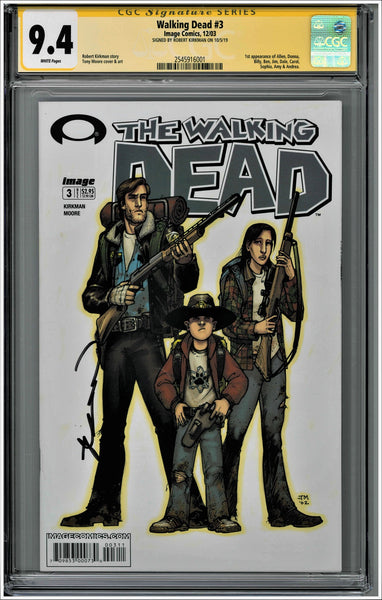 CGC THE WALKING DEAD #3 (9.4) SIGNATURE SERIES - SIGNED BY ROBERT KIRKMAN