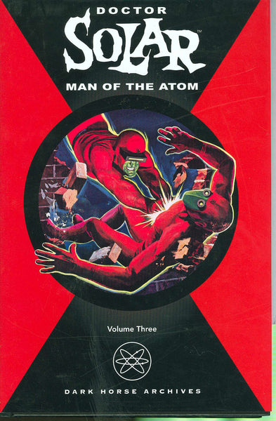 DOCTOR SOLAR MAN OF THE ATOM VOL 3 HC