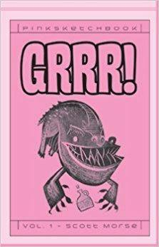 PINK SKETCHBOOK VOL 1 GRRR SCOTT MORSE - Kings Comics