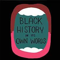 BLACK HISTORY IN ITS OWN WORDS HC - Kings Comics