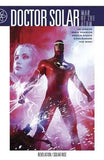 DOCTOR SOLAR MAN OF THE ATOM TP VOL 02 REVELATION - Kings Comics