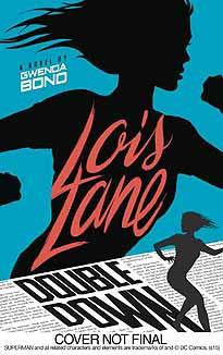 LOIS LANE DOUBLE DOWN YA HC NOVEL