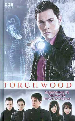 TORCHWOOD SOMETHING IN THE WATER HC NOVEL