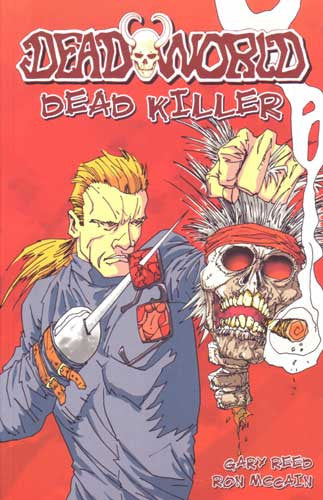 DEADWORLD DEAD KILLER TP