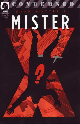 MISTER X CONDEMNED #4