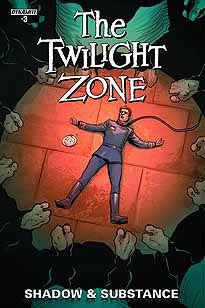 TWILIGHT ZONE SHADOW & SUBSTANCE #3